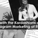 Keeping up with the Kardashians on Instagram – Instagram Marketing at its Best