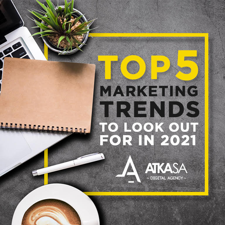 Top 5 marketing trends to look out for in 2021